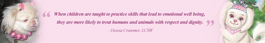 Pink Nose Princess Sophie Quote by Dessia Crawmer, LCSW